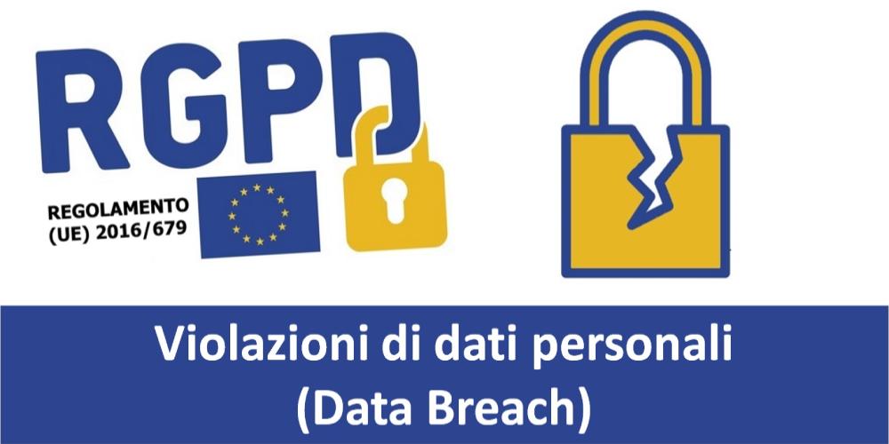 Data breach: le istruzioni dei Garanti privacy Ue per gestire le violazioni di dati